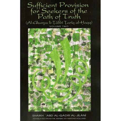 Sufficient Provision for Seekers of the Path of Truth ( Vol Two)