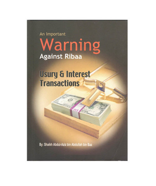 An Important Warning Against Ribaa (Usury And Interest Transaction),9789960681702,