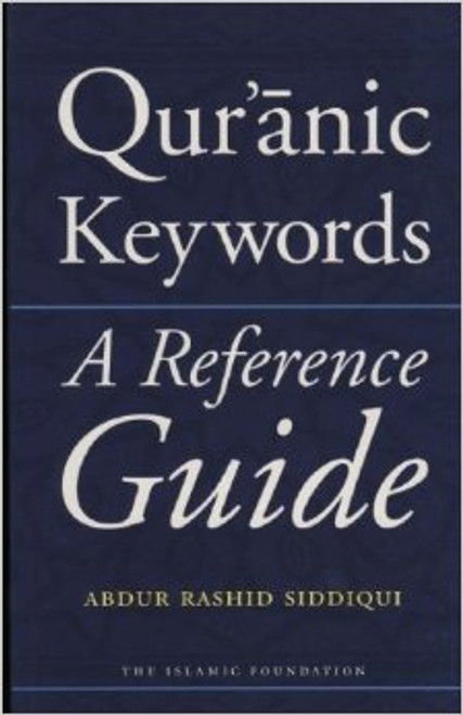 Quranic Keywords A Reference Guide