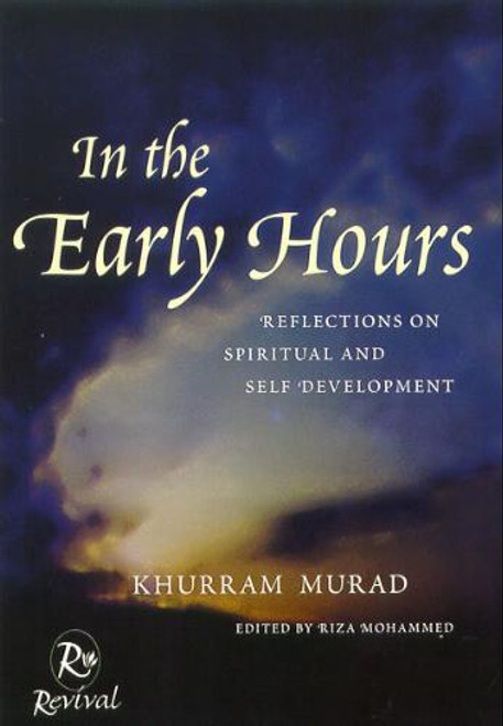 In The Early Hours Reflections On Spiritual and Self Development
