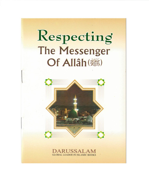 Respecting The Messenger Of Allah (Saw),9960861449,9789960861449,