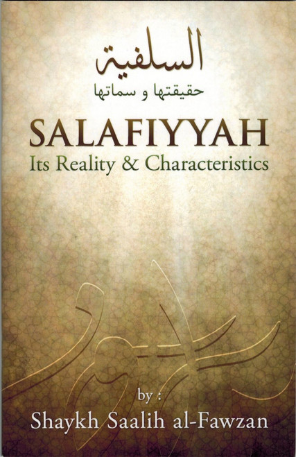 Salafiyyah Its Reality & Characteristics