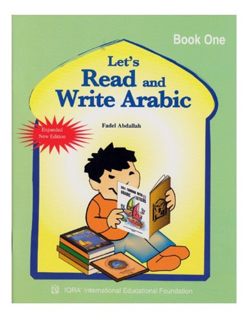 Let's Read & Write Arabic (Book One)