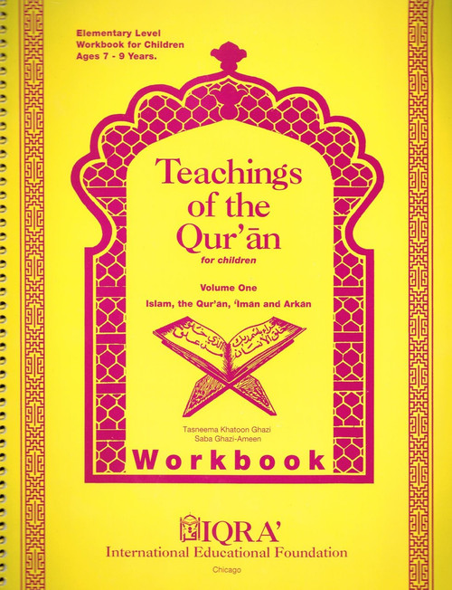 Teachings of the Quran Workbook Volume 1