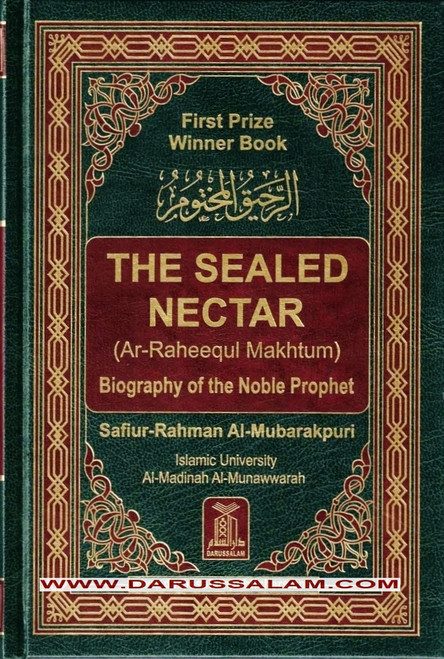 The Sealed Nectar Ar-Raheeq Al-Makhtum,Biography of Prophet Muhammad,