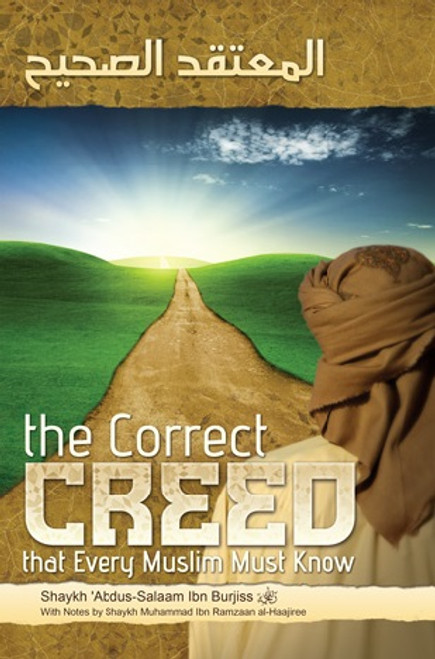 Correct Creed that Every Muslim Must Know