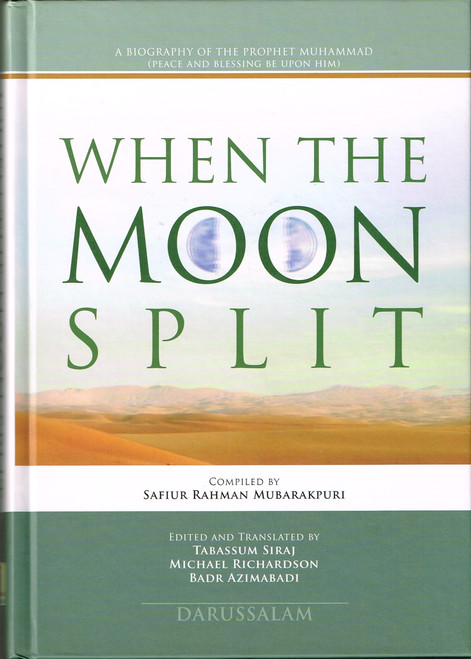 When the Moon Split (HB) By Safi-ur-Rahman al-Mubarkpuri