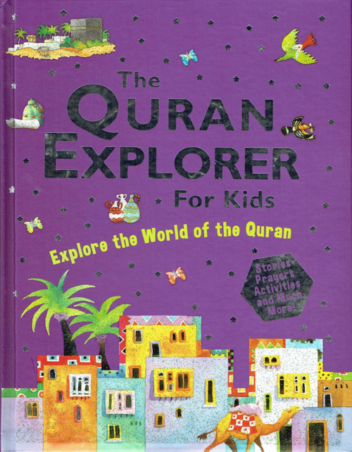 The Quran Explorer for Kids (Hardcover),9788178988603,