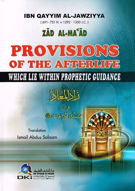 Provisions of the Afterlife Which Lie Within Prophetic Guidance
