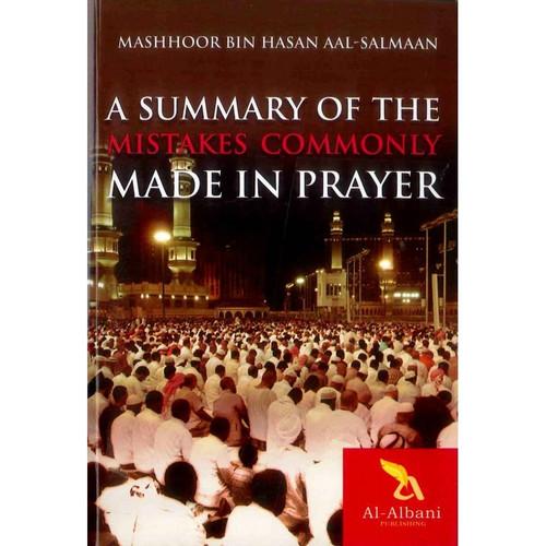 A Summary of the Mistakes Commonly Made in Prayer,9782917027202,