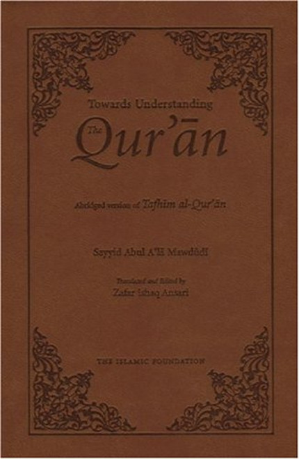 Towards Understanding the Quran Abridged Version (Pocket Size) Leather Bound