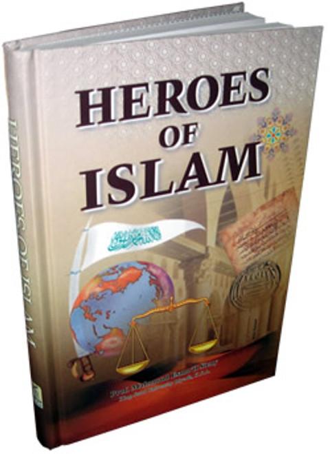 Heroes of Islam By Prof. Muhammad Esma'il Sieny