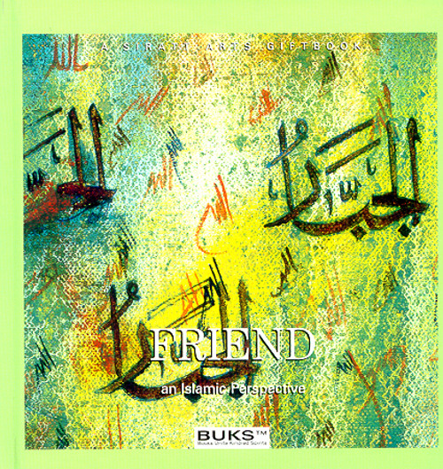 Friend An Islamic Perspective