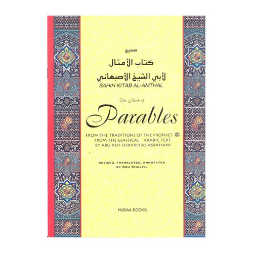 The Book of Parables (Sahih Kitab Al Amthal)
