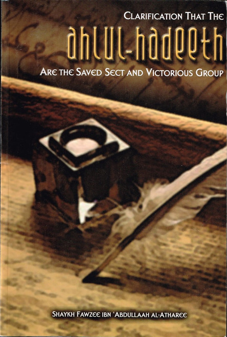 Clarification That The Ahlul Hadeeth are the Saved Sect and Victorious Group