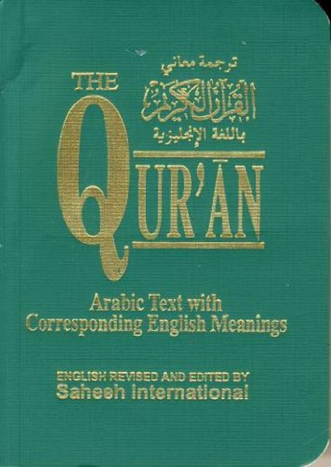 The Quran Arabic Text With Corresponding English Meanings  Pocket Size