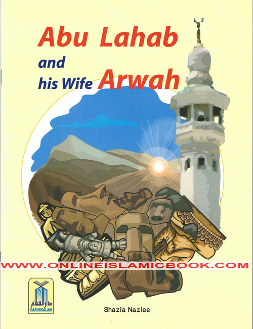 Abu Lahab and his Wife Arwah , 9789960971551