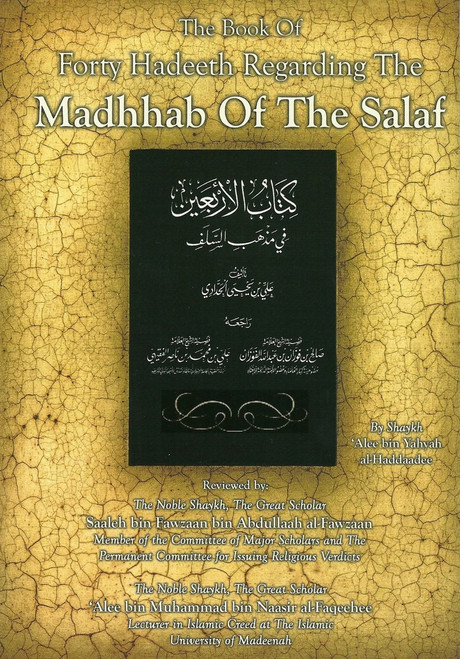 The Book of Forty Hadeeth Regarding the Madhhab of the Salaf,9781902727264,