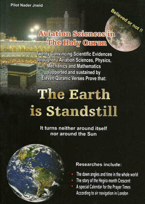 The Earth Is Stand Still (Aviation Sciences in the Holy Quran)