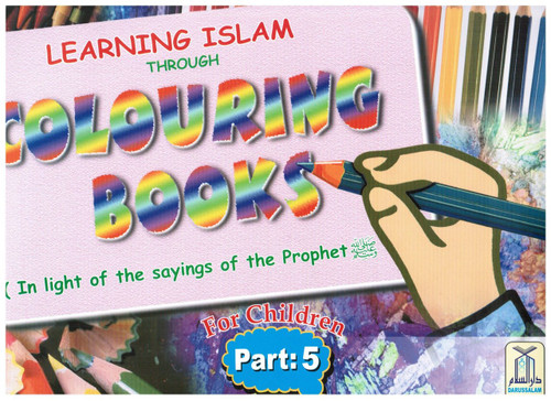 Learning Islam Through Colouring Books Part 5