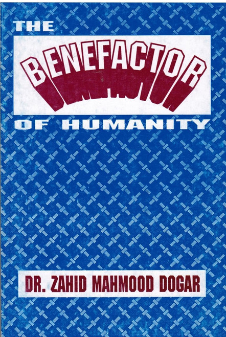 The benefactor of humanity