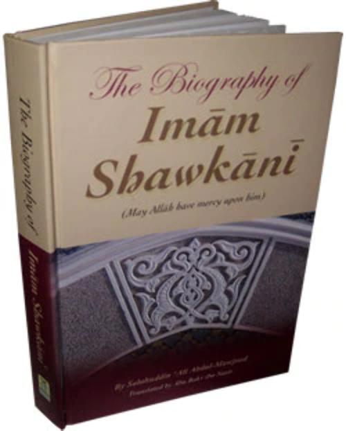 The Biography of Imam Shawkani By Salahuddin Ali Abdul Mawjood