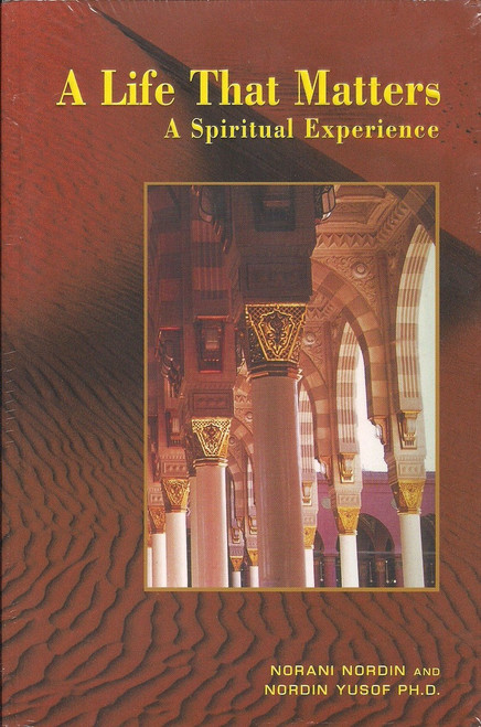 A Life That Matters A Spiritual Experience