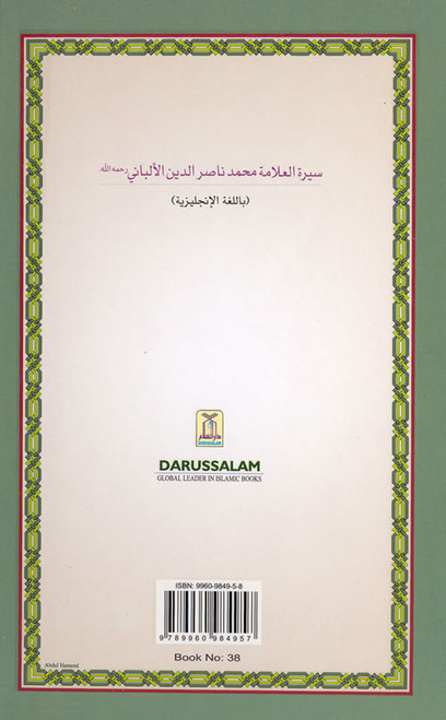 The Biography of Muhammad Nasiruddin Al-Albani