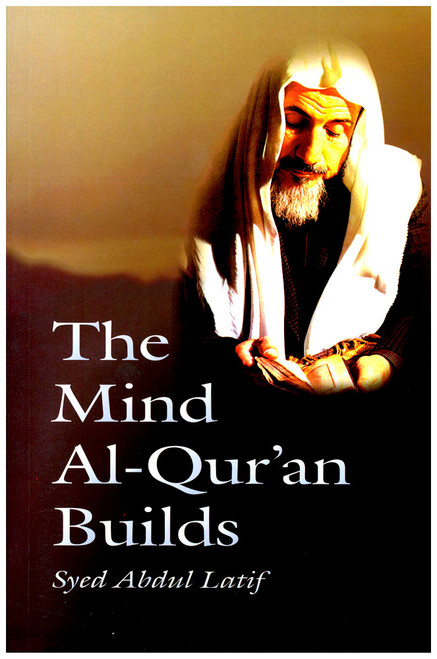 The Mind Al-Quran Builds