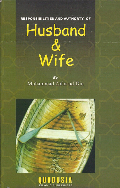 Responsibilities and Authority of Husband & Wife