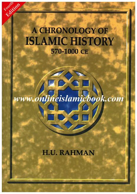A Chronology Of Islamic History 570-1000 CE