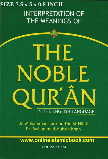 The Noble Quran In The English language ,Medium Size( 7.5 x 5.1 x 0.8inch)(Softcover),9789960740799,