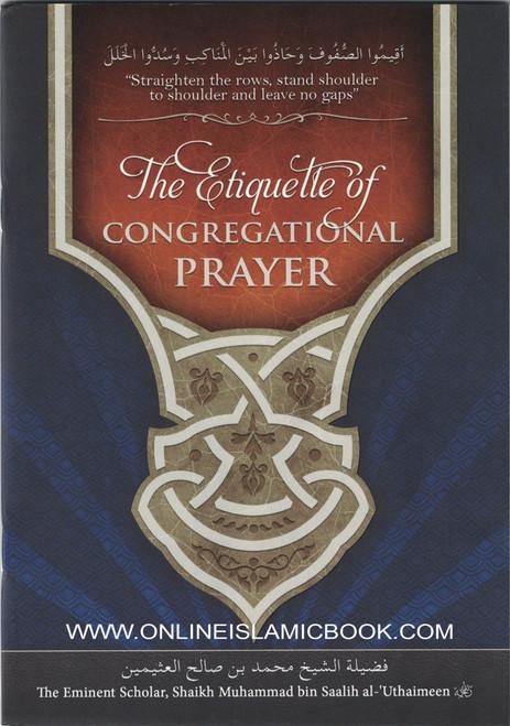 The Etiquette of Congregational Prayer