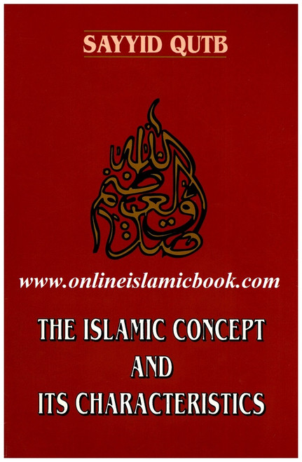 The Islamic Concept And Its Characteristics