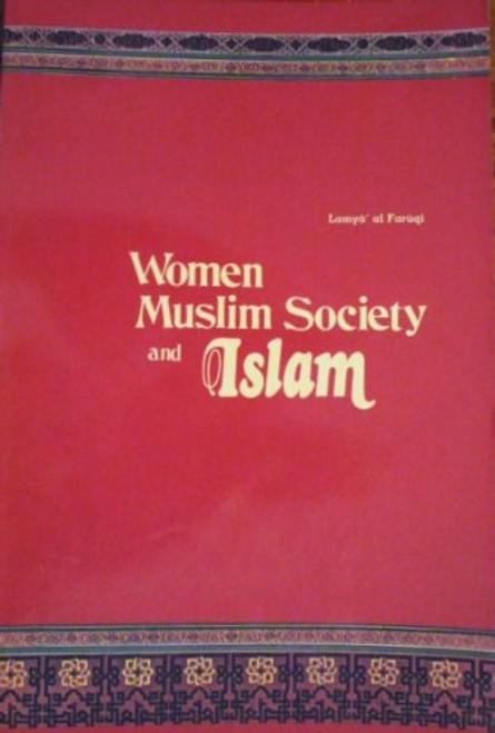 Women, Muslim Society And Islam
