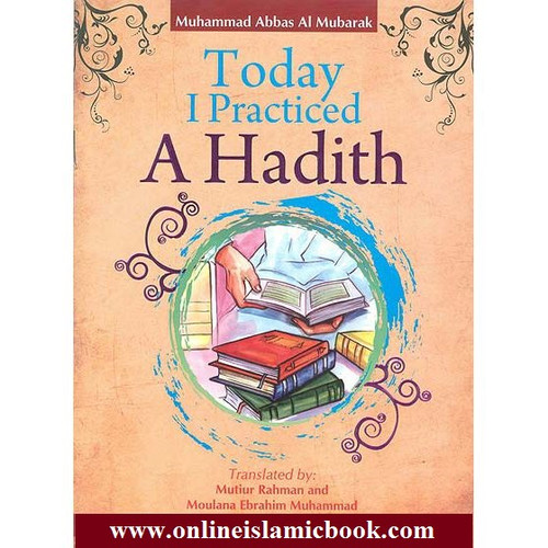 Today I Practiced a Hadith,9789695831076,