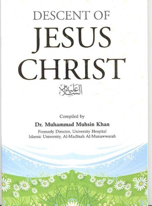Descent of Jesus Christ By Dr. Muhammad Muhsin Khan
