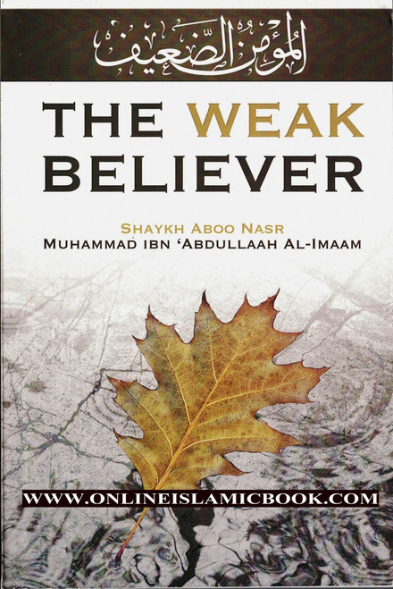 The Weak Believer