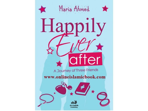 Happily Ever After A Journey of Three Friends