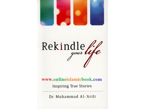 Rekindle your life Inspiring True Stories