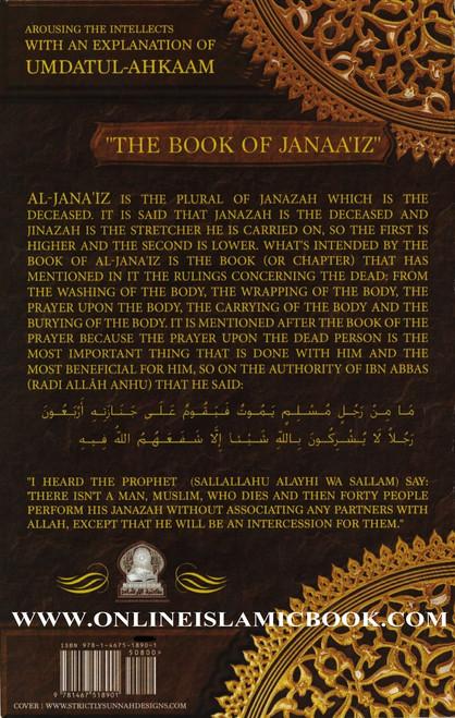 Arousing the intellectuals with an explanation of Umdatul-Ahkaam : The Book Of Janaaiz : (Kitabul-Janaa'iz)