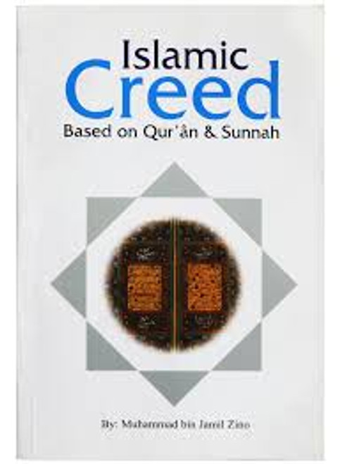 Islamic Creed Based on Quran and Sunnah By Muhammad bin Jamil Zino
