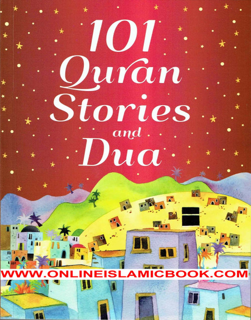 101 Quran Stories and Dua
