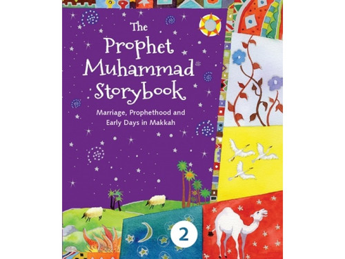 The Prophet Muhammad Storybook 2