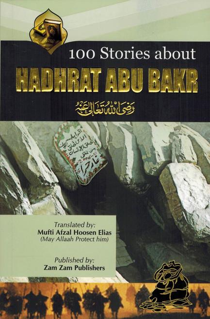 100 Stories About Hadhrat Abu Bakr