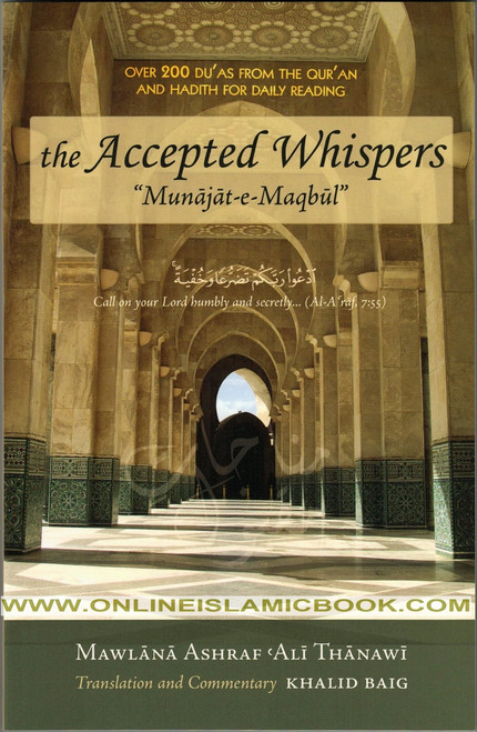 The Accepted Whispers - Munajat-e-Maqbul,9780975515716,