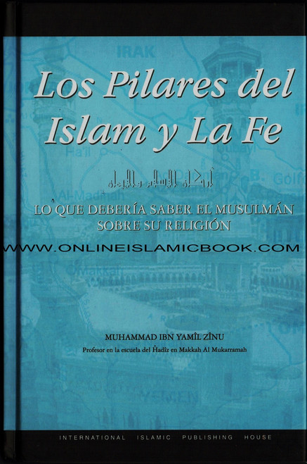 Spanish - Los Pilares del Islam y la fe - The Pillars Of Islam and Iman