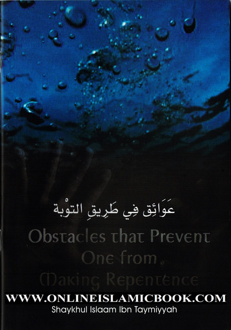 Obstacles That prevent One From Making Repentance