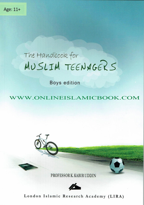 The Handbook for Muslim Teenagers - Boys Edition