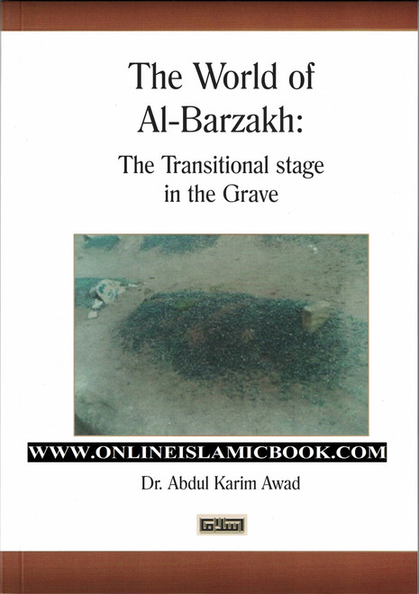 The World Of al-Barzakh: The transitional stage in The Grave